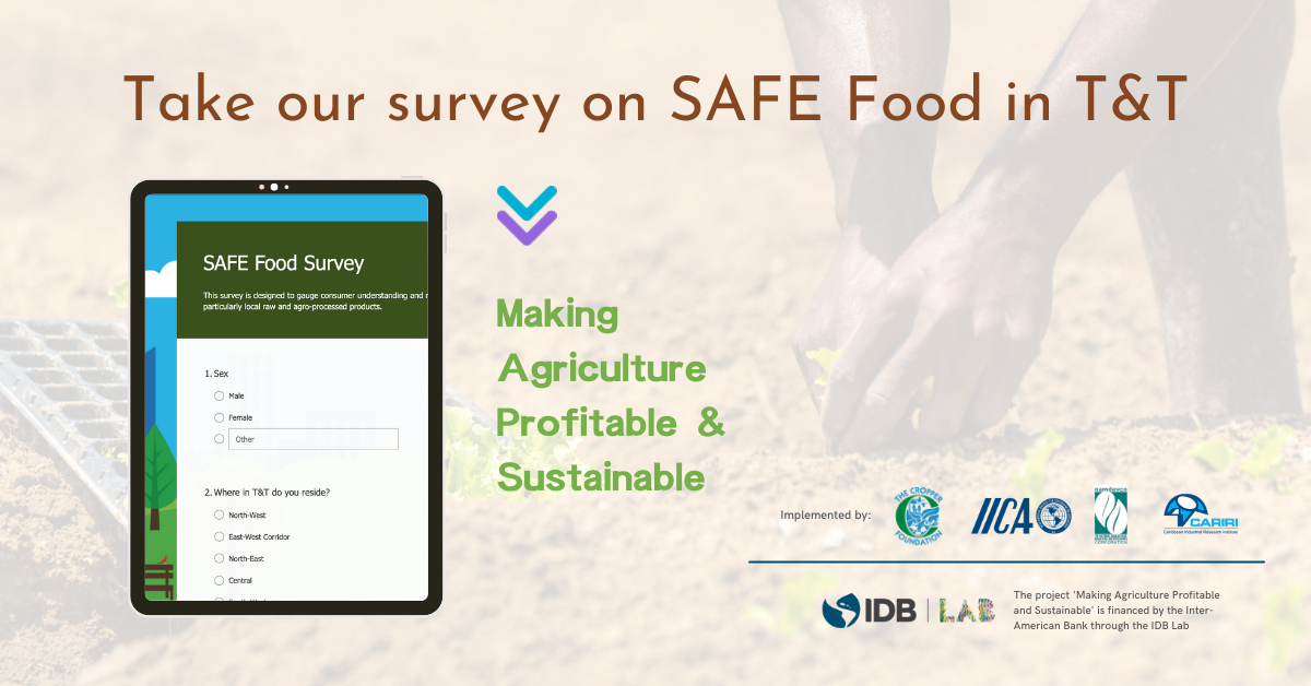 The Cropper Foundation Launches Survey on SAFE Food in Trinidad and Tobago